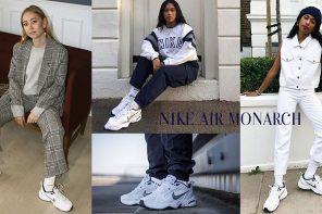 """จัดลุคสุดแห่งความคลาสสิกของ Dad Sneaker ระดับตำนานกับ """"Nike Air Monarch"""""""