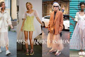"""แมทช์ street look แบบชิคๆ กับ """" Mesh Fabric Fashion """" ผ้าตาข่ายสุดเท่!"""