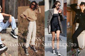 I miss you ' Black ' แมทช์ลุคคลาสสิกด้วย Converse All Star Chuck '70 รองเท้าวินเทจที่อยู่ทุกยุค
