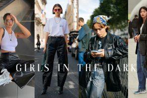 Girls in the Dark เป็นสาวสตรีทลลุคเท่ด้วย Leather Fashion